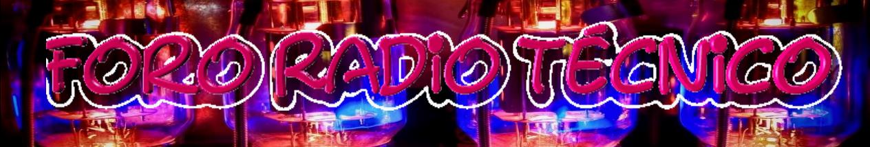 Foro Radio Tecnico